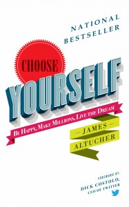 choose-yourself-james-altucher